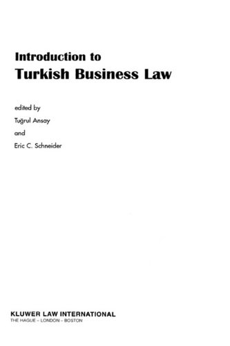 Introduction To Turkish Business Law - TuRul Ansay; Eric C. Schneider