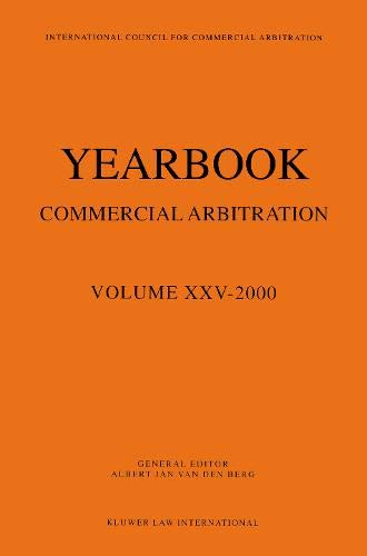 Year Book of Commercial Arbitration: 2000 v. 25 (Hardback)