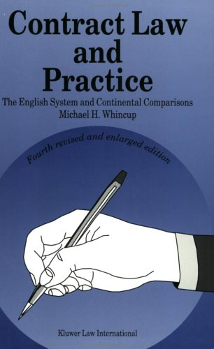 9789041115454: Contract Law and Practice:The English System and Continental Comparisons