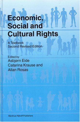Economic, Social and Cultural Rights: A Textbook (Hardback): Asbjrn Eide, Catarina Krause, Director...