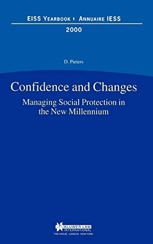 Confidence and Changes: Managing Social Protection in the New Millennium - EISS Yearbook/Annuaire IESS (Hardback)