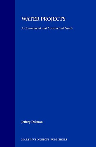 Water Projects: A Commercial and Contractual Guide (Hardback) - Jeffrey Delmon