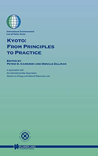 9789041116895: Kyoto: From Principles to Practice (International Environmental Law and Policy Series, V. 60)