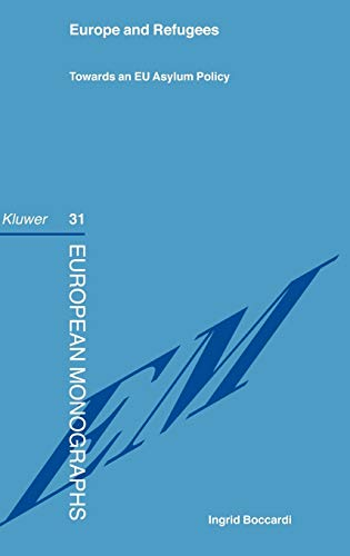 9789041117090: EUrope & Refugees Towards An EU Asylum Policy (European Monographs Series Set)