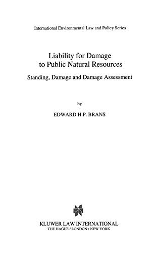 Liability for Damage to Public Natural Resources.: Brans, Edward H.P.