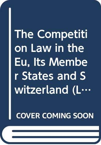 The Competition Laws of the EU Member: Floris O.W. Vogelaar;