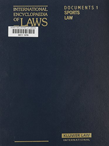 International Encyclopedia of Laws: Sports Law (International: Kluwer Law International