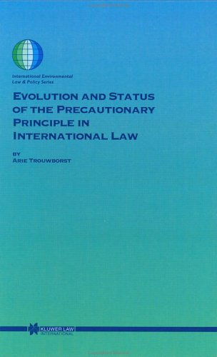 9789041117854: Evolution and Status of the Precautionary Principle in International Law (International Environmental Law and Policy, 62)