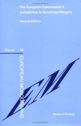 9789041118042: The European Commission's Jurisdiction to Scrutinise (European Monographs, 16)