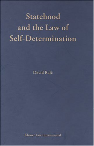 9789041118905: Developments in International Law Vol 43: Statehood and the Law of Self-Determination