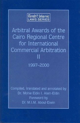 Arbitral Awards of the Cairo Regional Centre for International Commercial Arbitration: Alamedin, ...