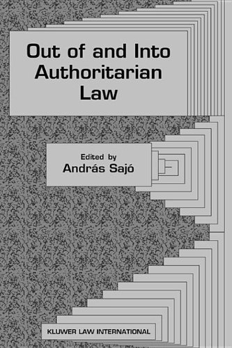9789041119575: Out of and into Authoritarian Law