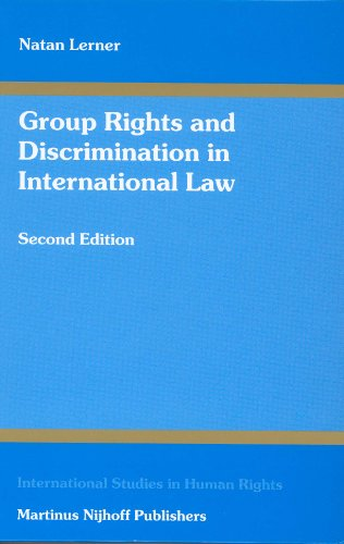 9789041119827: Group Rights and Discrimination in International Law: Second Edition (International Studies in Human Rights)