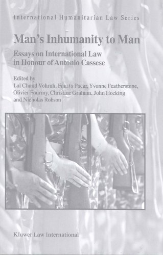 9789041119865: Man's Inhumanity to Man: Essays on International Law in Honour of Antonio Cassese (International Humanitarian Law)