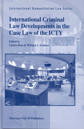 9789041119872: International Criminal Law Developments in the Case Law of ICTY (International Humanitarian Law)
