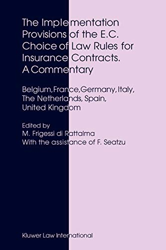 9789041120540: The Implementation Provisions of the E.C. Choice of Law Rules for Insurance Contracts - A Commentary