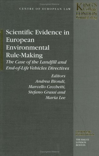 Scientific Evidence in EUropean Environmental Rule-Making: The: Andrea Biondi (Editor),