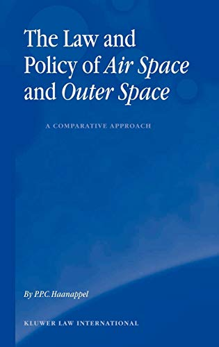 9789041121295: The Law and Policy of Air Space and Outer Space: A Comparative Approach