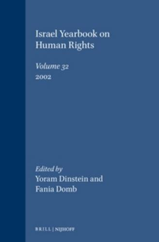Israel Yearbook on Human Rights, Volume 32 (2002) (Hardback)
