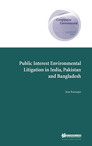 Public Interest Environmental Litigation in India, Pakistan and Bangladesh (Comparative ...