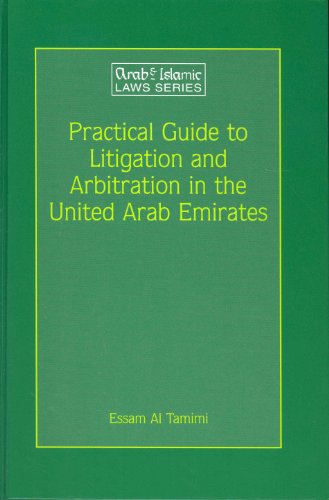 Practical Guide to Litigation and Arbitration in: ESSAM AL TAMIMI.