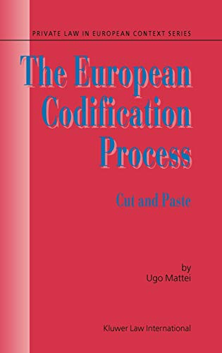 The European Codification Process: Cut and Paste: Mattei