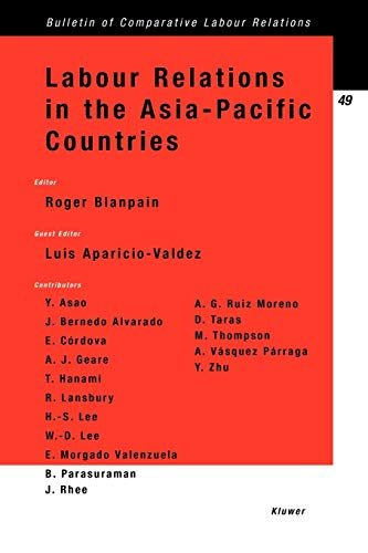Labour Relations in the Asia-Pacific Countries (Bulletin of Comparative Labour Relations Series Set...