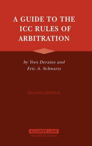 9789041122681: A Guide to the ICC Rules of Arbitration, Second Edition