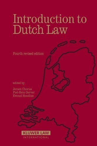 Introduction to Dutch Law, 4th Edition: Ewoud Hondius, Jeroen