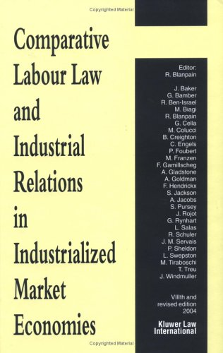 9789041122896: Comparative Labour Law And Industrial Relations In Industrialized Market Economies 2004