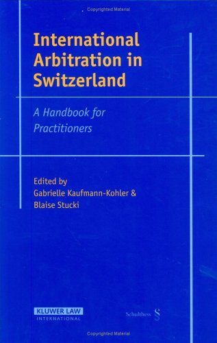 9789041123008: International Arbitration in Switzerland: A Handbook for Practitioners