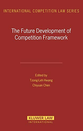 The Future Development of Competition Framework