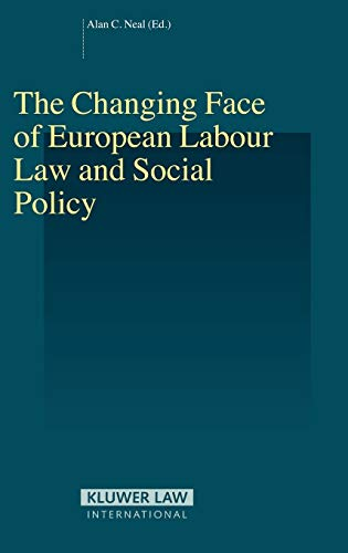 The Changing Face of European Labour Law and Social Policy (Hardback)