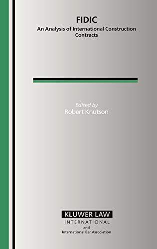 9789041123237: Fidic: An Analysis of International Construction Contracts (International Bar Association)