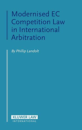 9789041123527: Modernised EC Competition Law in International Arbitration