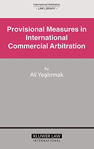 9789041123534: Provisional Measures in International Commercial Arbitration (International Arbitration Law Library Series Set)
