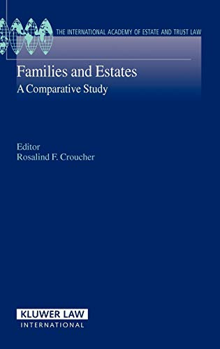 9789041123787: Families and Estates: A Comparative Study (International Academy Estate & Trust Law Series)