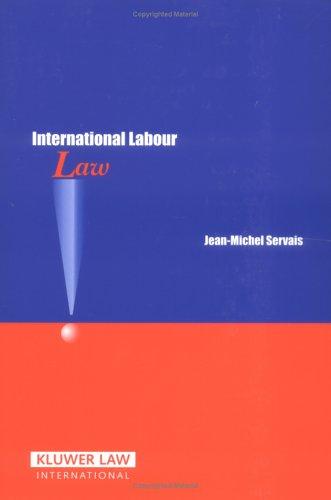 9789041123923: International Labour Law