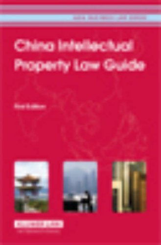 9789041124197: China Intellectual Property Law Guide (Asia Business Law)