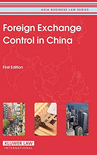 9789041124265: Foreign Exchange Control in China (Asia Business Law Series)
