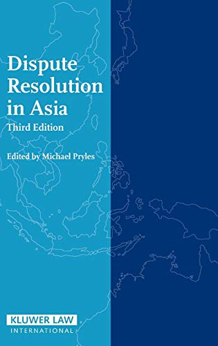 9789041124463: Dispute Resolution in Asia - Third Edition