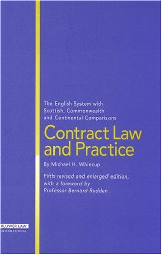 9789041125217: Contract Law and Practice: The English System with Scottish, Commonwealth and Continental Comparisons 5th edition