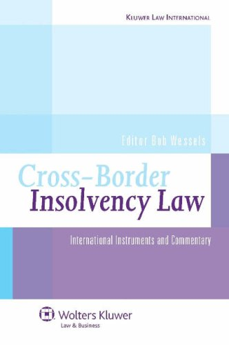 9789041125262: Cross Border Insolvency Law: International Instruments Commentary