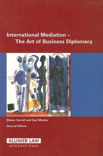 9789041125798: International Mediation: The Art of Business Diplomacy