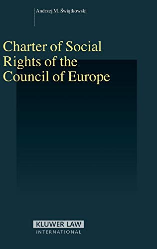 9789041126085: Charter of Social Rights of the Council of Europe (Studies in Employment and Social Policy)