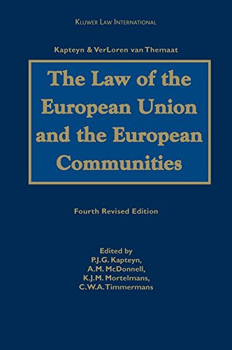 The Law of the European Union and the European Communities: Kapteyn-Verloren Van Themaat (Hardback)