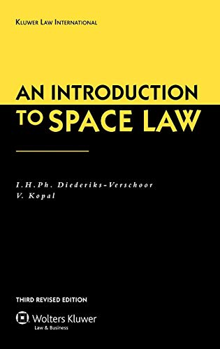 9789041126474: An Introduction To Space Law, 3rd Edition