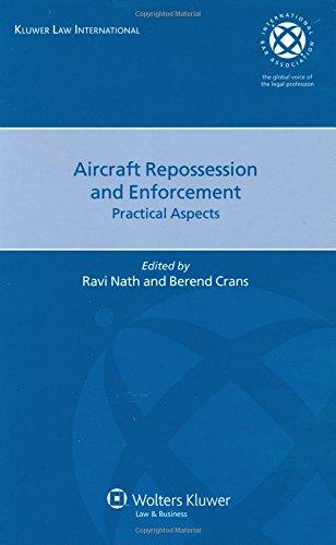 9789041126481: Aircraft Repossession and Enforcement: Practical Aspects (Internation Bar Association)