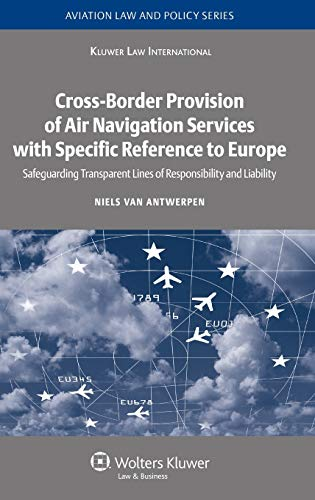 Cross-Border Provision of Air Navigation Services with: Niels van Antwerpen