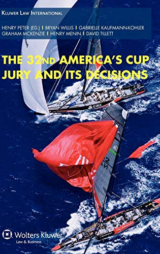 9789041127556: Arbitration in the Americas Cup: The 32nd Americas Cup Jury and Its Decisions